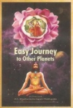 Bhaktivedanta Swami Prabhupada - Easy Journey to Other Planets (на англ.языке)